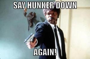 hunker_down